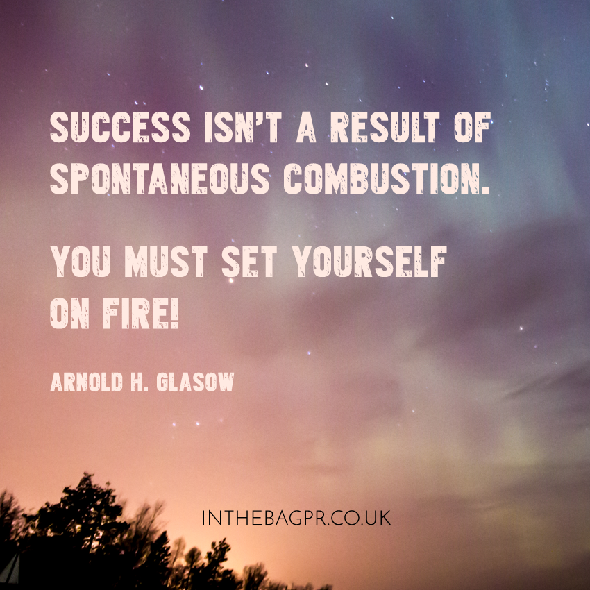 Quote-Success-isn't-a-result-of--spontaneous-combustion-You-must-set-yourself-on-fire