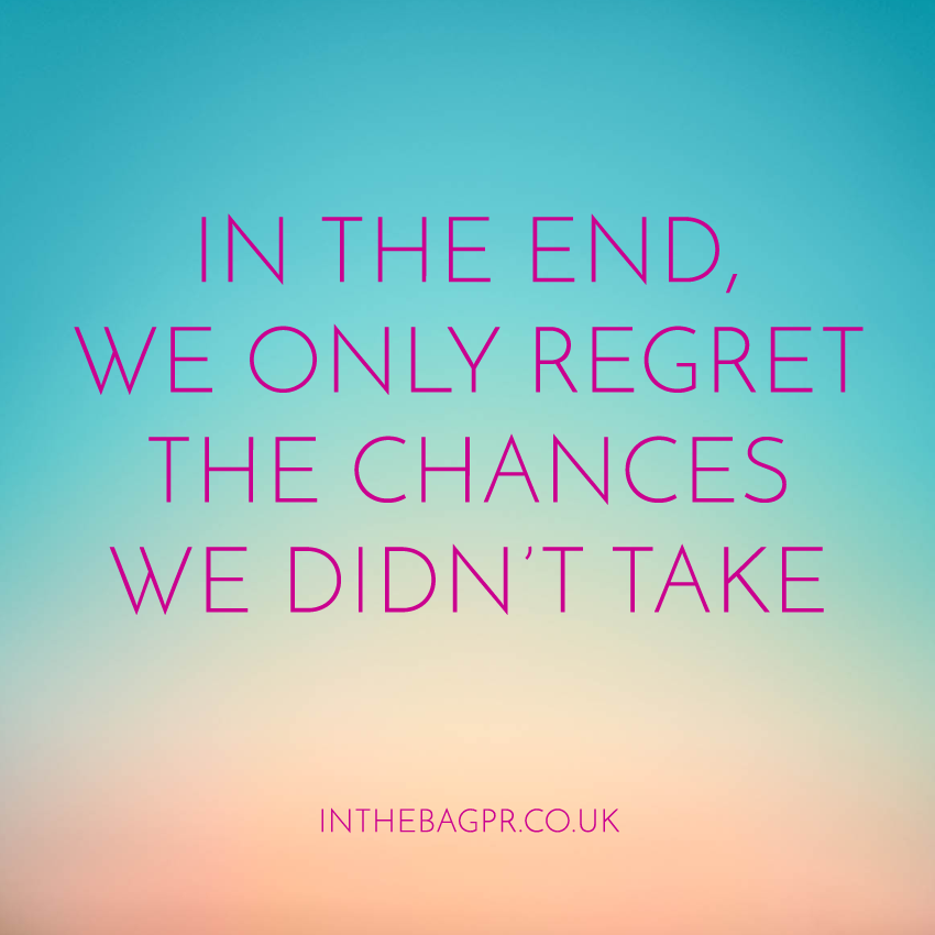 Quote-in-the-end-we-only-regret-the-chances-we-didnt-take